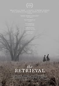 UK free movie downloads The Retrieval USA [mov]