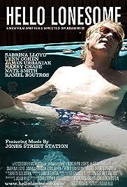 Hello Lonesome(2010) Poster - Movie Forum, Cast, Reviews