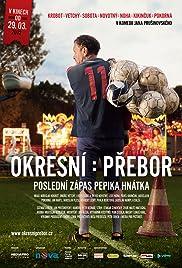 Sunday League - Pepik Hnatek's Final Match Poster