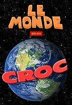 Le monde selon Croc