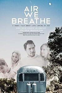 Watch date movie Air We Breathe by [QHD]