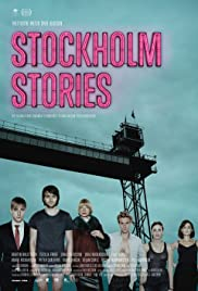 Stockholm Stories (2013) Poster - Movie Forum, Cast, Reviews