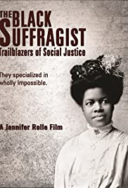 The Black Suffragist: Trailblazers of Social Justice Poster