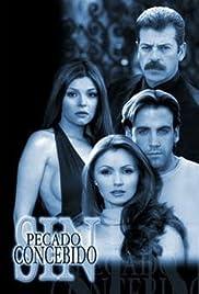 af5143d833 Sin pecado concebido (TV Series 2001– ) - IMDb