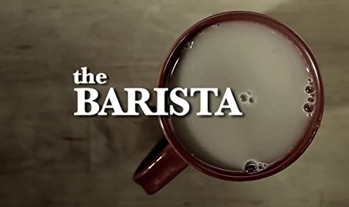 Watch online hollywood movies 2018 The Barista by Lindsey Haun [Mkv]