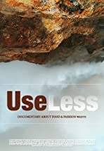 UseLess: documentary on food waste.