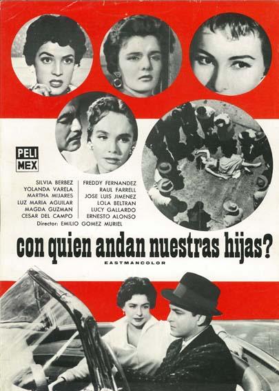 Con quién andan nuestras hijas (1956)