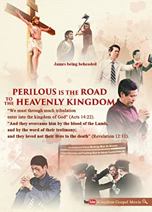 Perilous Is the Road to the Heavenly Kingdom