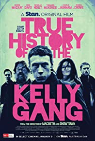 Primary photo for True History of the Kelly Gang
