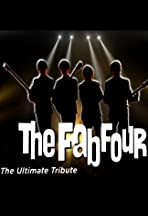 The Fab Four: The Ultimate Tribute