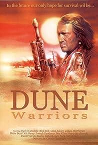 Primary photo for Dune Warriors