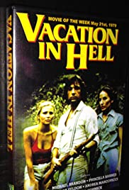 A Vacation in Hell(1979) Poster - Movie Forum, Cast, Reviews