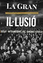 La gran il·lusió. Relat intermitent del cinema català