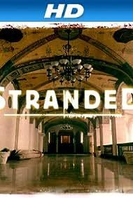 Stranded (2013) Poster - TV Show Forum, Cast, Reviews