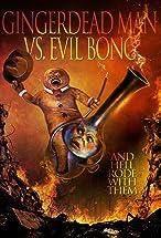 Primary image for Gingerdead Man Vs. Evil Bong