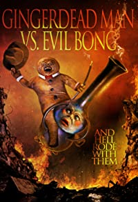 Primary photo for Gingerdead Man Vs. Evil Bong