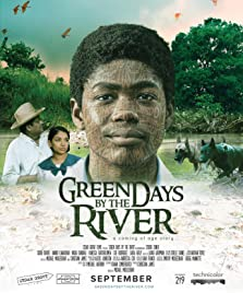 Green Days by the River (2017)