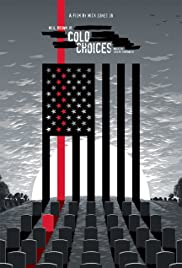 Cold: Choices Poster