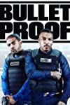 Bulletproof (2018)