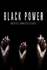 Black Power: America's Armed Resistance