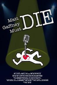 Primary photo for Matt Gaffney Must Die