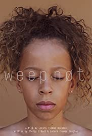 Weep Not Poster