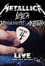 Metallica/Slayer/Megadeth/Anthrax: The Big 4: Live from Sofia, Bulgaria (2010) 1080p