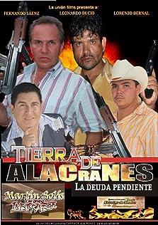 Tierra de alacranes: la deuda pendiente (1999 Video)