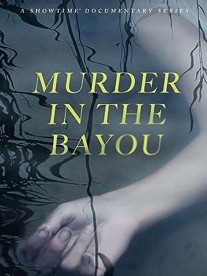 Where to stream Murder in the Bayou
