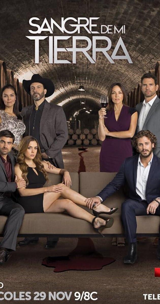 Sangre de mi tierra (TV Series 2017– ) - Full Cast & Crew - IMDb