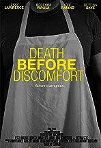 Death Before Discomfort