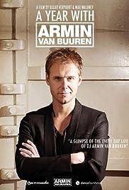 A Year with Armin Van Buuren(2012) Poster - Movie Forum, Cast, Reviews