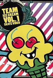 Team Ice Cream Vol. 1 Skate Video Poster
