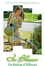 In Bloom ... The Making of Effloresce