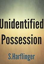 Unidentified Possession