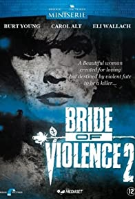 Primary photo for Bride of Violence 2