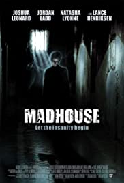 Madhouse 2004 Full Movie Watch Online Download thumbnail