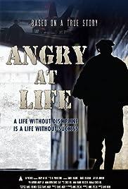 Angry at Life Poster