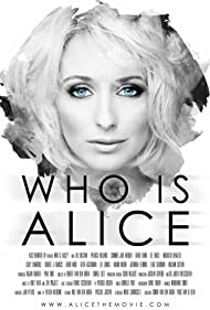 Who Is Alice (2017)