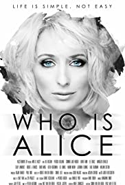 Who Is Alice (2017) 1080p