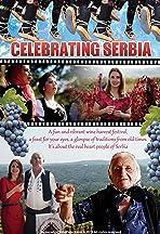 Celebrating Serbia