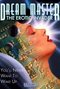 Primary photo for Dreammaster: The Erotic Invader