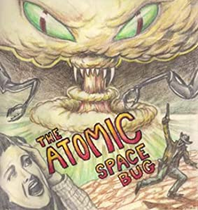 The Atomic Space Bug full movie download