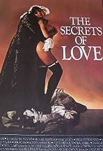 The Secrets of Love: Three Rakish Tales