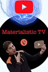Primary photo for Materialistic TV