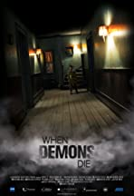 When Demons Die