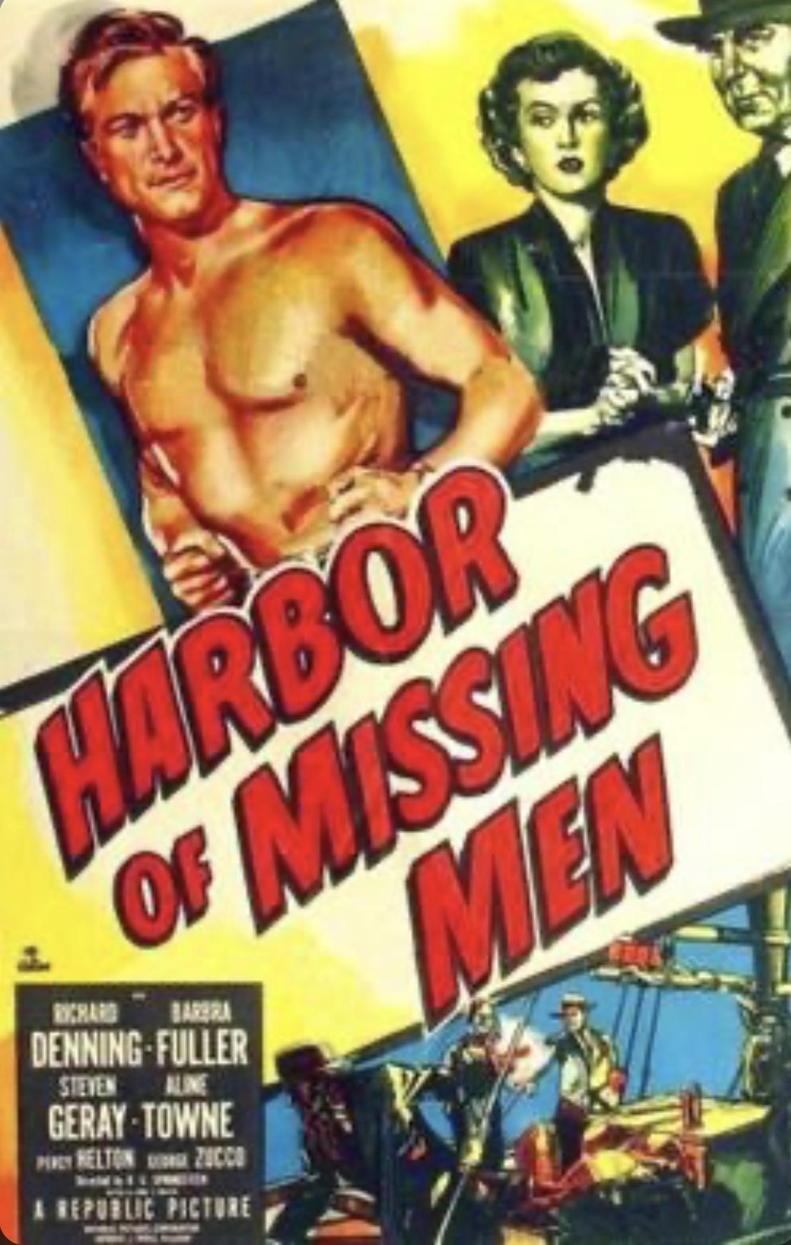Harbor of Missing Men (1950)