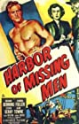 Harbor of Missing Men (1950) Poster