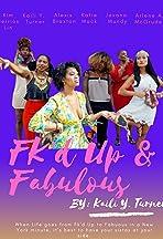 Fk'd up & Fabulous