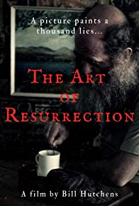 Primary photo for The Art of Resurrection